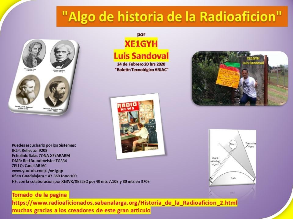 2021-02-24_algo_de_historia_de_la_radioaficion_por_xe1gyh_luis_sandoval