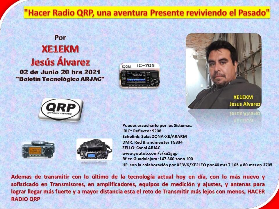 2021-06-02_hacer_radio_qrp,una_aventura_presente_reviviendo_el_pasado_por_xe1ekm_jesus_alvarez